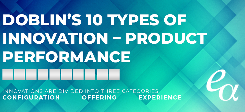 Doblin's 10 Types of Innovation – Product Performance