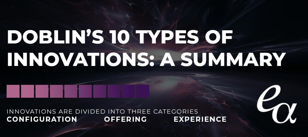 Doblin's 10 Types of Innovations: A Summary